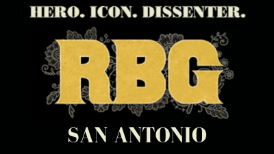 """To the left is a film Poster for RGB. It shows a stylized headshot illustration of Ruth Bader Ginsberg on a black background. The initials """"RGB"""" appear in gold beneath the illustration. To the right reads San Antonio."""